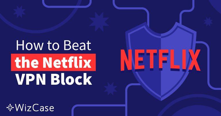 Die10 besten VPNs für Netflix, die 2020 funktionieren (+ Gratis Test) Wizcase