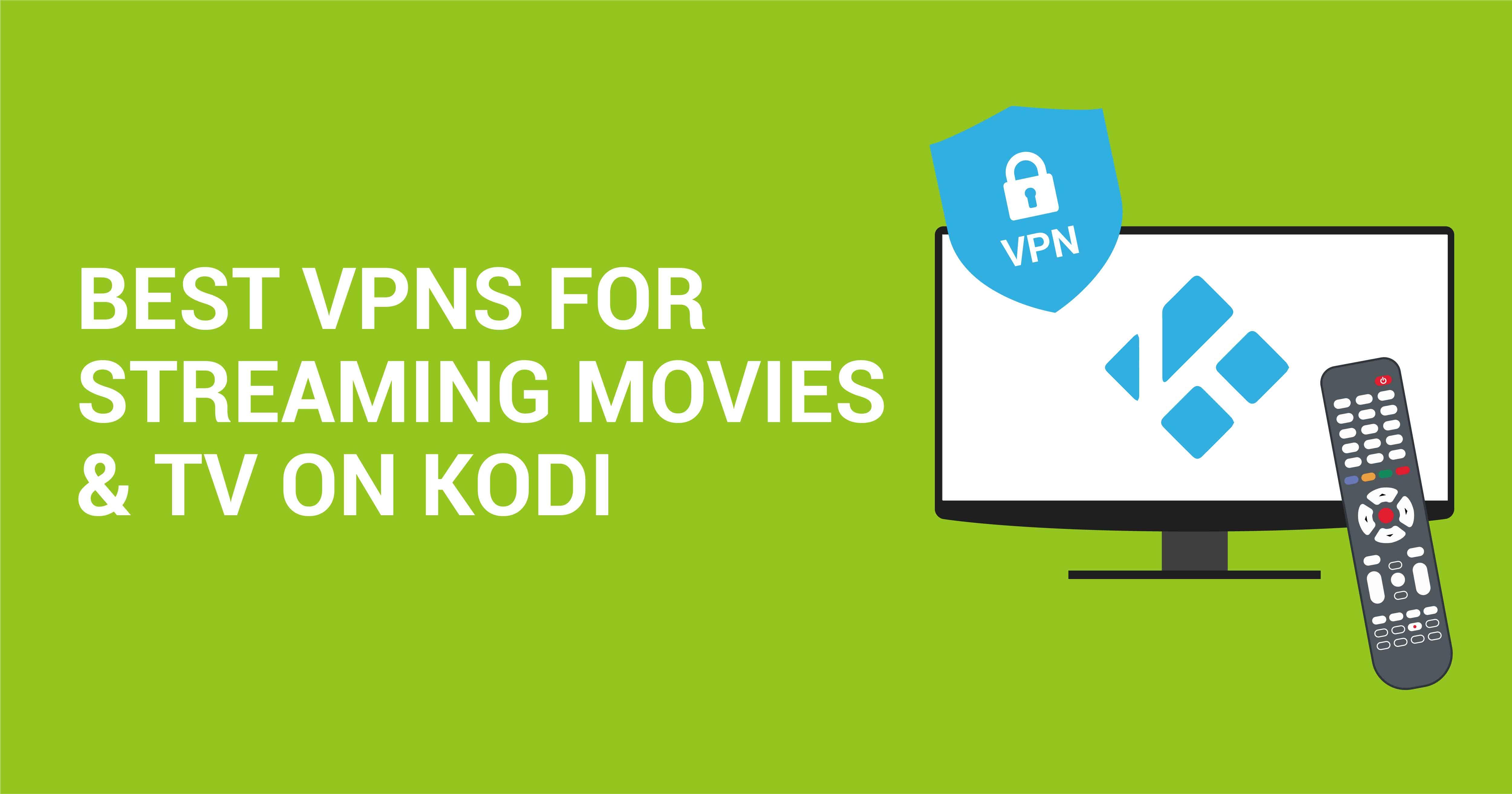 5 Beste Kodi Vpns In 2021 So Streamst Du Sicher Und Sorglos