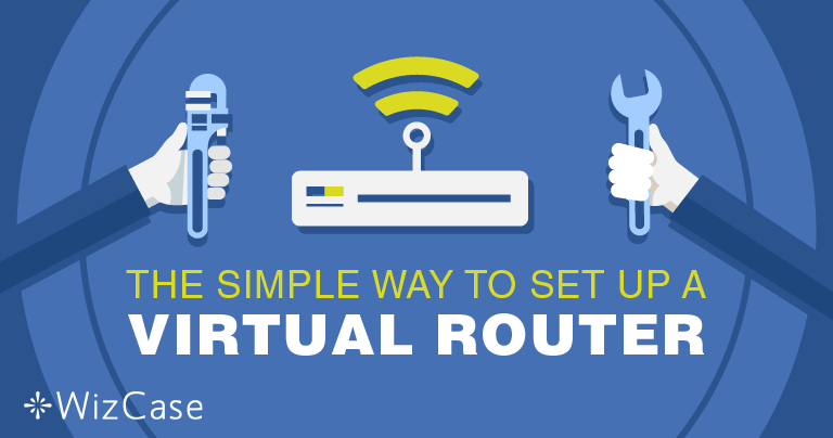 Unter Windows einen virtuellen Router mit einem VPN aufsetzen
