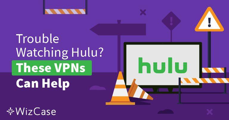 Die besten VPNs for Hulu 2019 – Blockade umgehen und sicher gucken!