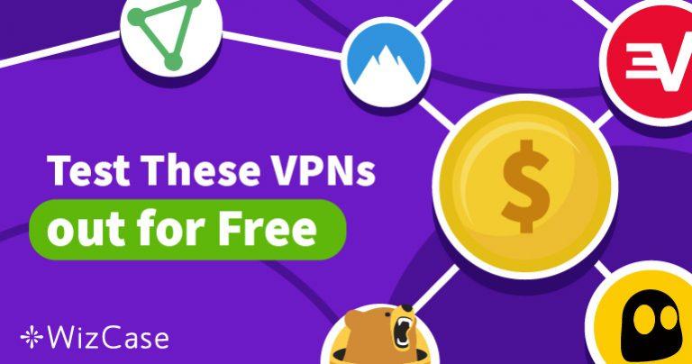 10 beste gratis VPN Testversionen im Jahr 2021 (ohne Kreditkarte)