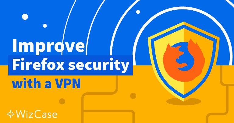 Die 5 besten VPNs in Kombination mit Firefox