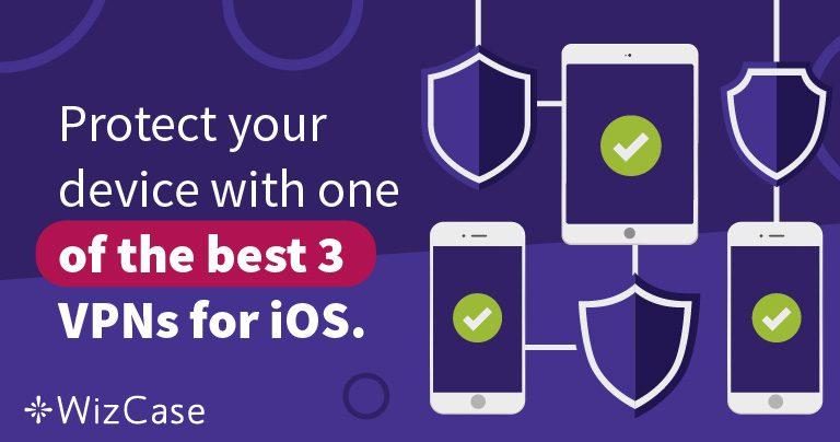 Schütze Dein Telefon mit einem der besten VPNs für iOS – 2020
