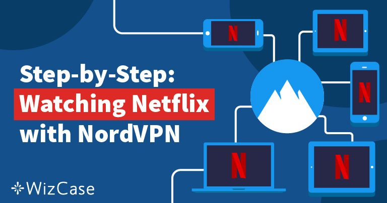 Netflix mit NordVPN entsperren – schnell, günstig & einfach