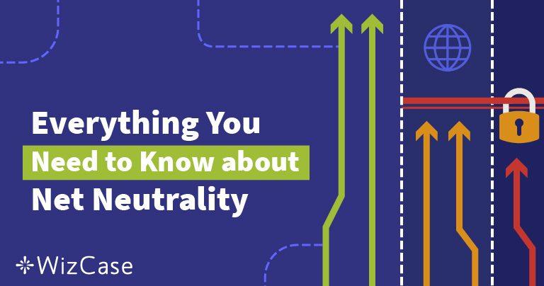 Was ist Netzneutralität? Der ultimative Leitfaden (2018) Wizcase