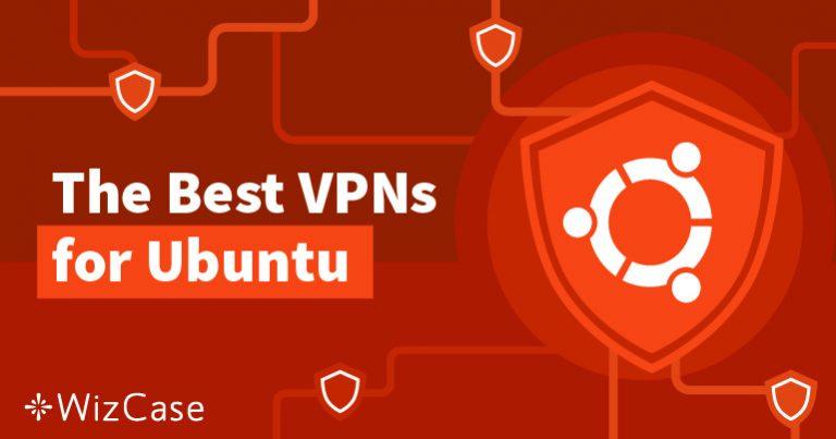 Mache das Beste aus Ubuntu – mit einem VPN!