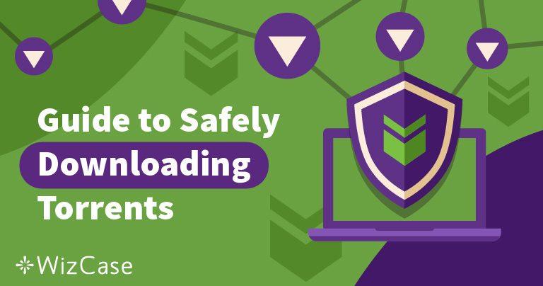 4 Tips für sicheres und anonymes Torrent-Filesharing in 2019