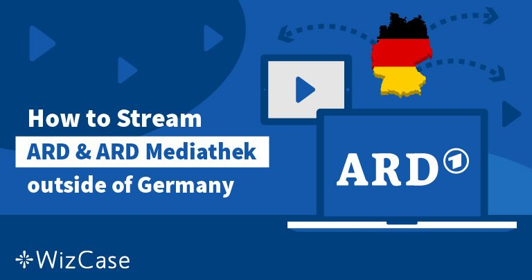 Geoblocking umgehen – ARD & ARD Mediathek im Ausland gucken