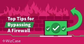 Was ist eine Firewall und wie kann ein VPN diese umgehen? Wizcase