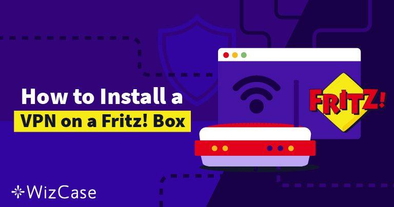 Ein VPN auf einer Fritz!Box in 8 Schritten einrichten