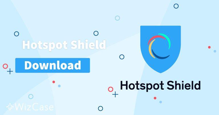 Hotspot Shield (in der neusten Version) für Desktop und Mobilgerät herunterladen
