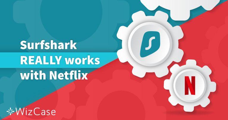 Getestet: Surfshark mit Netflix USA und in 13 weiteren Ländern – Aktualisiert 2019