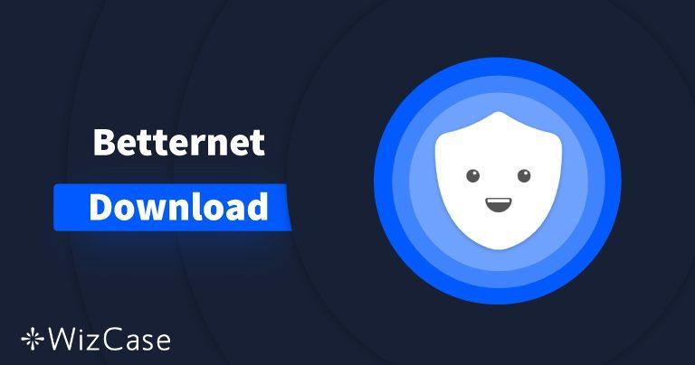 Download Betternet (neueste Version) für Desktop und Handys