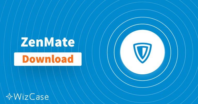 Download ZenMate (neueste Version) für Desktop und Handys