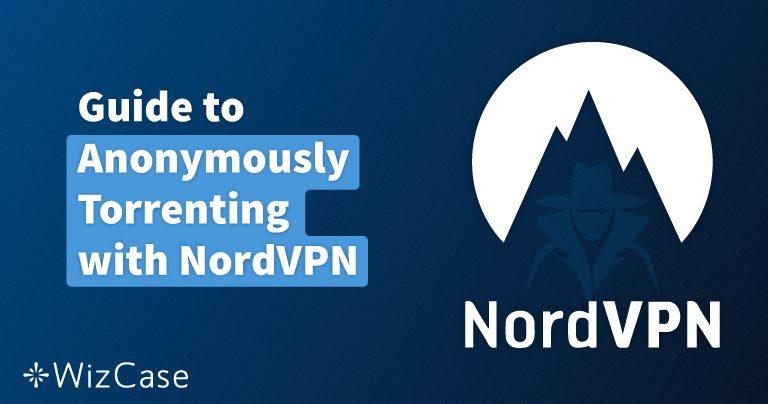 Mit NordVPN kannst Du auch im März 2021 in Deutschland noch gefahrlos Torrent-Filesharing betreiben