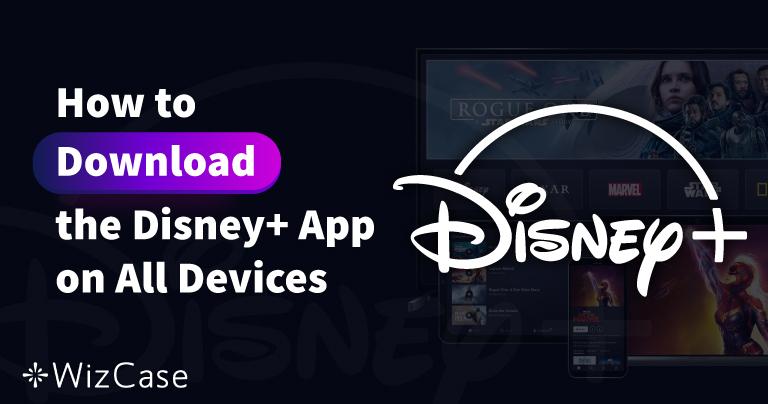 Die Disney Plus App: So lädst du sie dir auf all deine Geräte herunter