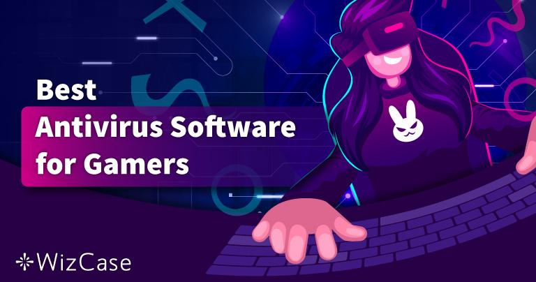 Beste Antivirus für Spiele auf PC im Jahr 2021 – Top 5