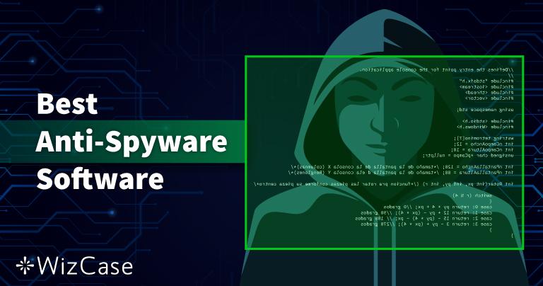10 beste Anti-Spyware im Jahr 2021 (Entfernung & Schutz)