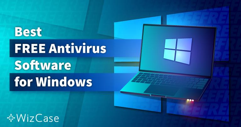 6 beste KOSTENLOSE Antivirus für Windows (2021 getestet)