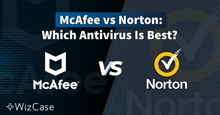 Norton vs. McAfee im Jahr 2021: Welcher Antivirus ist wirklich der Beste?