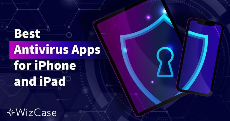 5 beste iOS Antivirus für iPhone und iPad (Aktualisiert 2021)