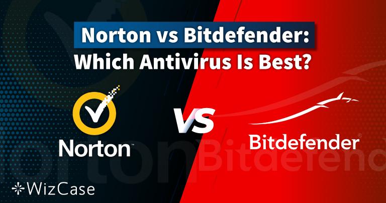 Norton vs. Bitdefender 2021: Welcher Antivirus ist besser?
