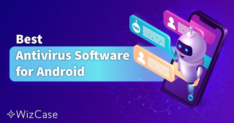 5 beste Android Antivirus in 2021 für Smartphones & Tablets